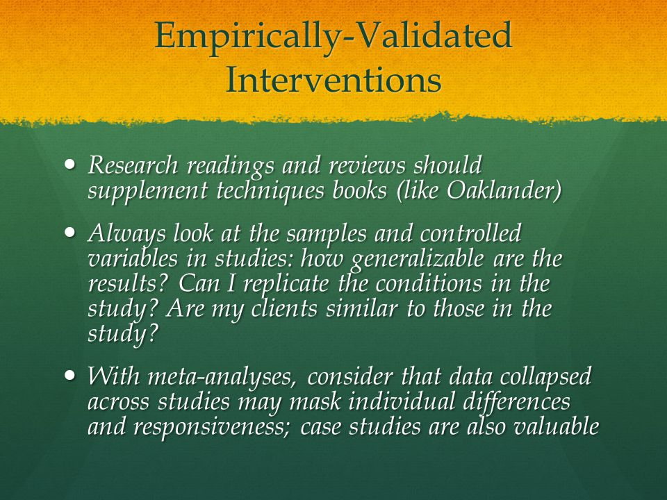 Empirically-Validated Interventions
