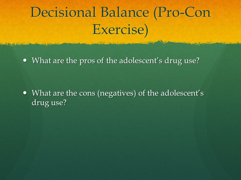Decisional Balance (Pro-Con Exercise)