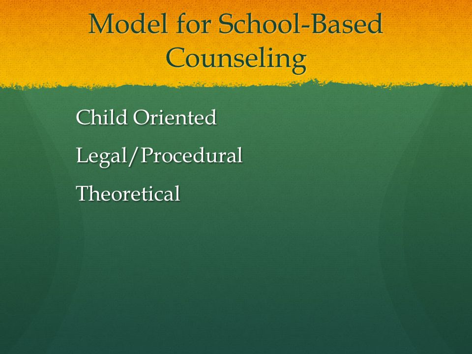 Model for School-Based Counseling