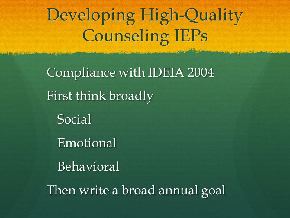 Developing High-Quality Counseling IEPs