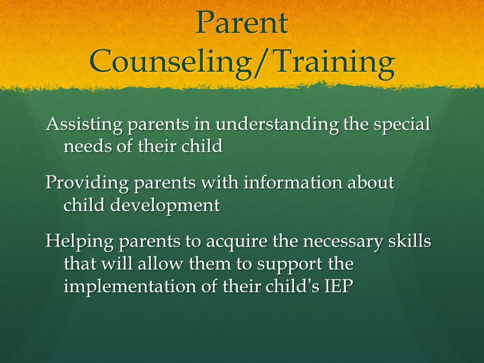 Parent Counseling/Training