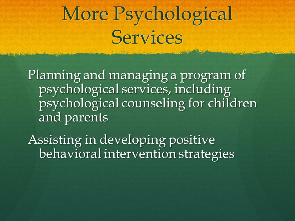 More Psychological Services