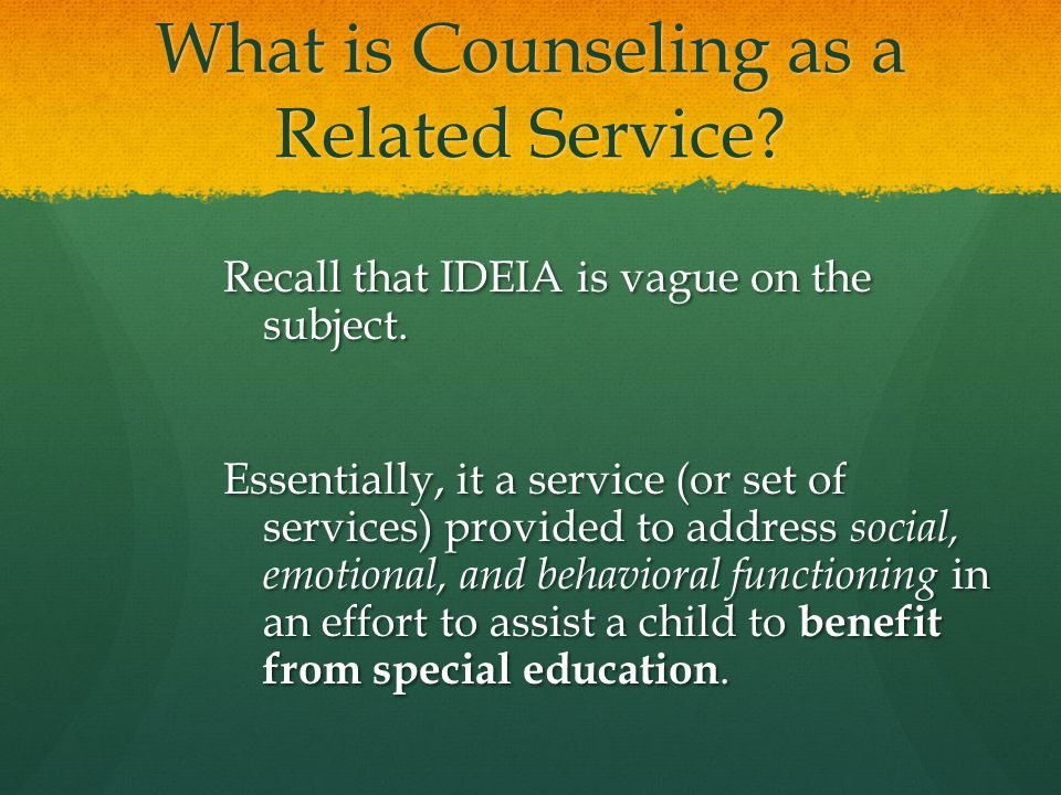 What is Counseling as a Related Service