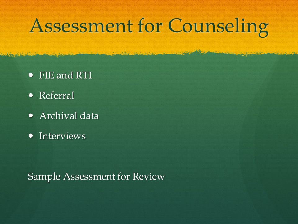 Assessment for Counseling