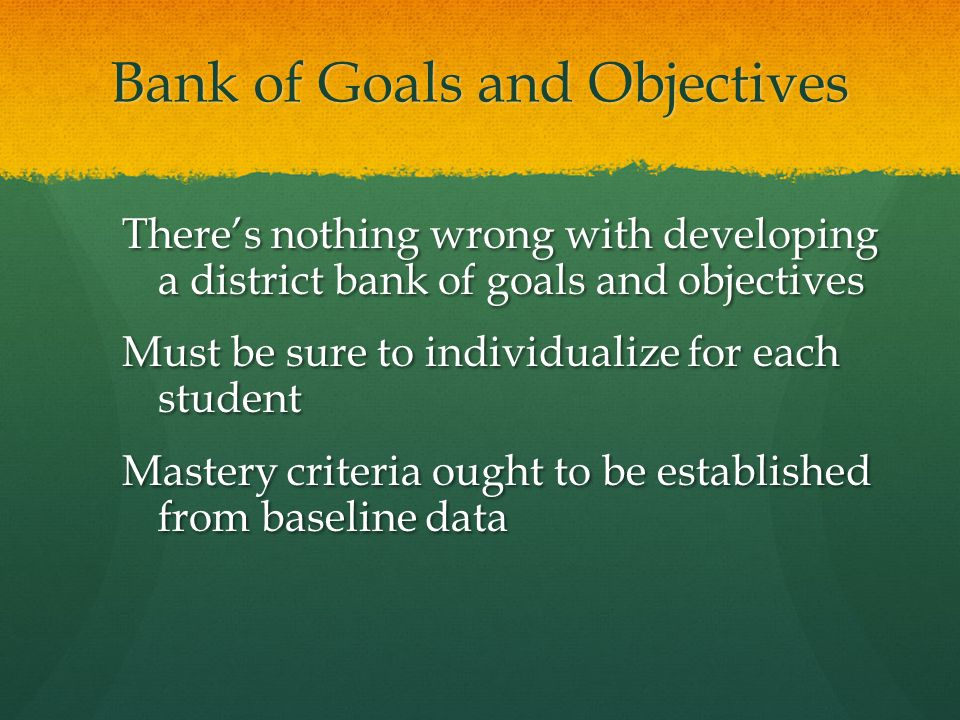Bank of Goals and Objectives