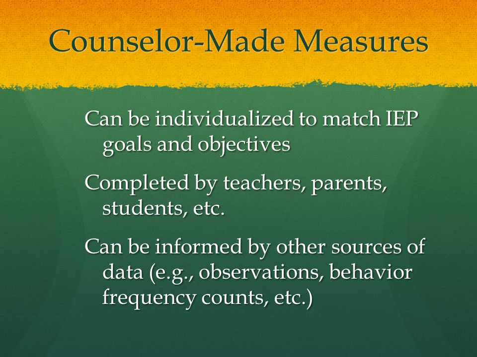 Counselor-Made Measures