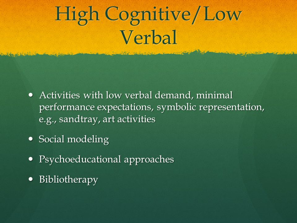 High Cognitive/Low Verbal