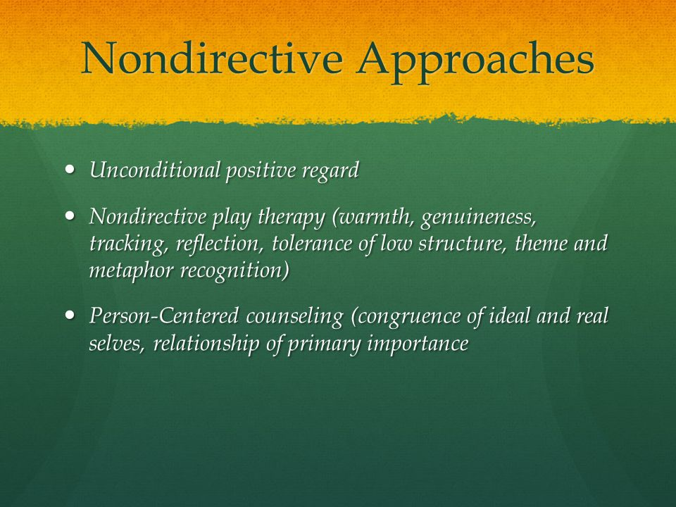Nondirective Approaches