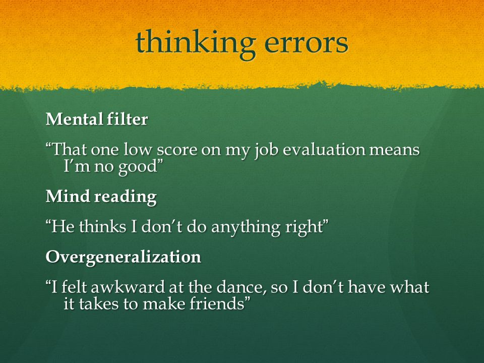thinking errors Mental filter