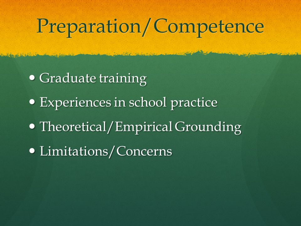 Preparation/Competence