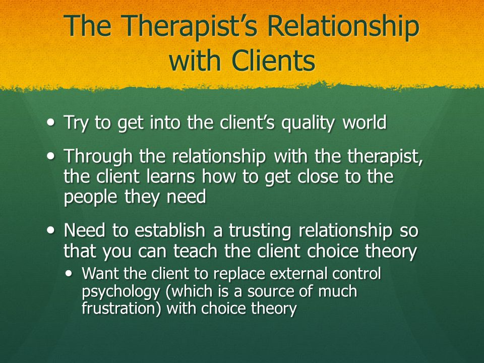 The Therapist's Relationship with Clients
