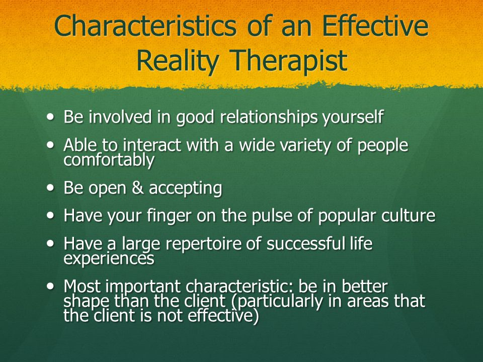 Characteristics of an Effective Reality Therapist