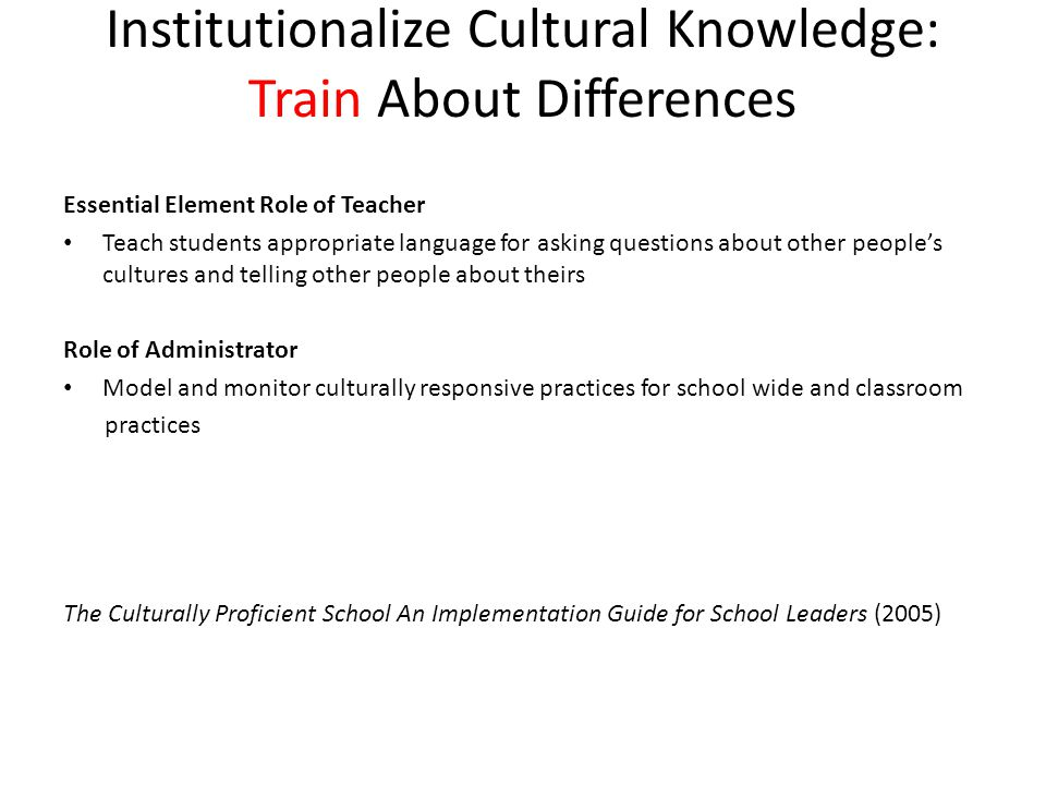 Institutionalize Cultural Knowledge: Train About Differences