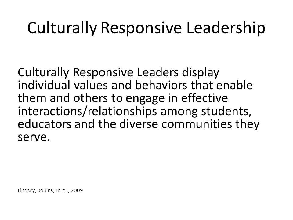Culturally Responsive Leadership