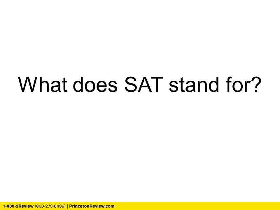 What does SAT stand for SAT