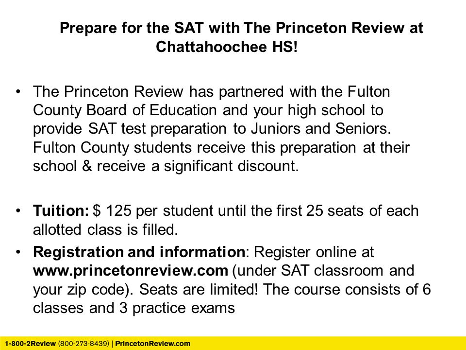 Prepare for the SAT with The Princeton Review at Chattahoochee HS!