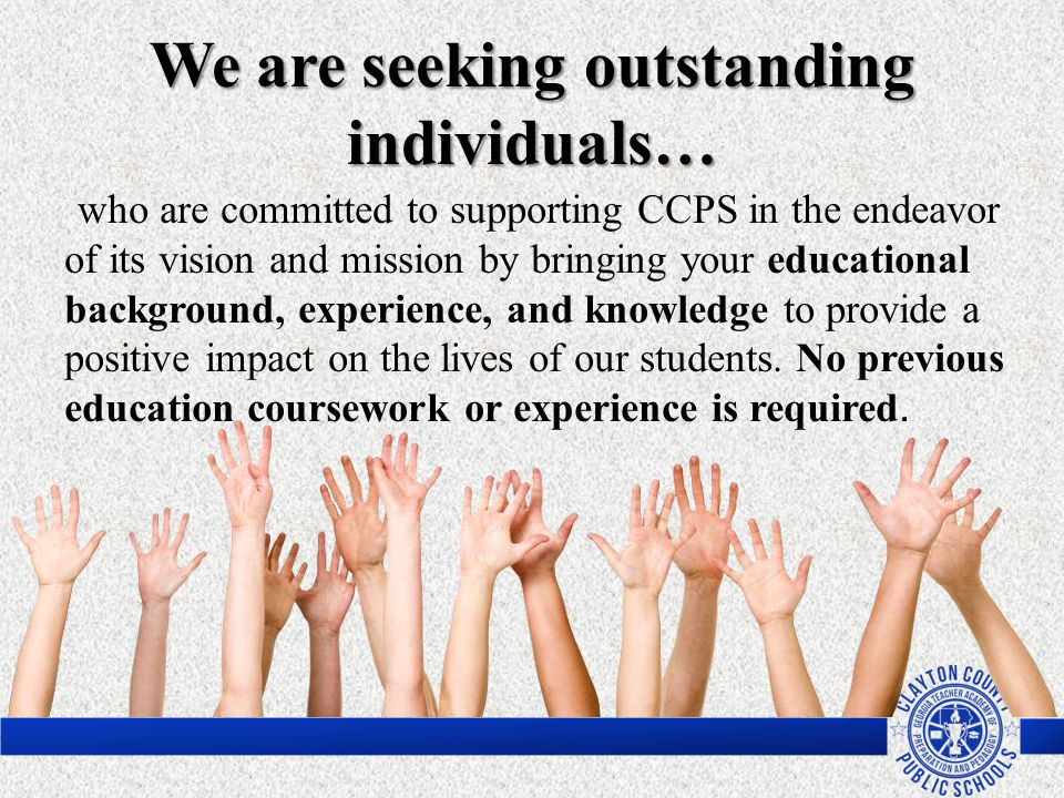 We are seeking outstanding individuals…