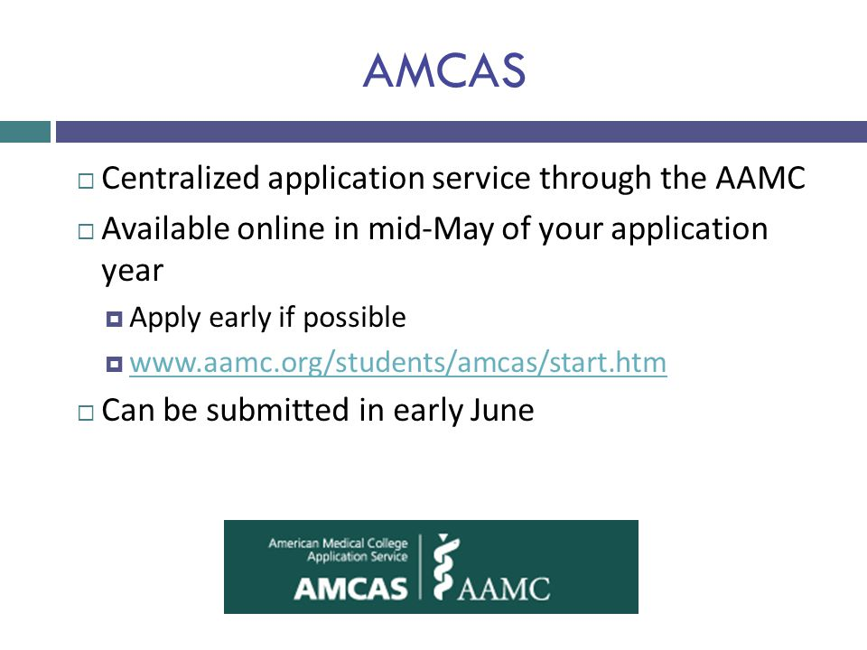 AMCAS Centralized application service through the AAMC