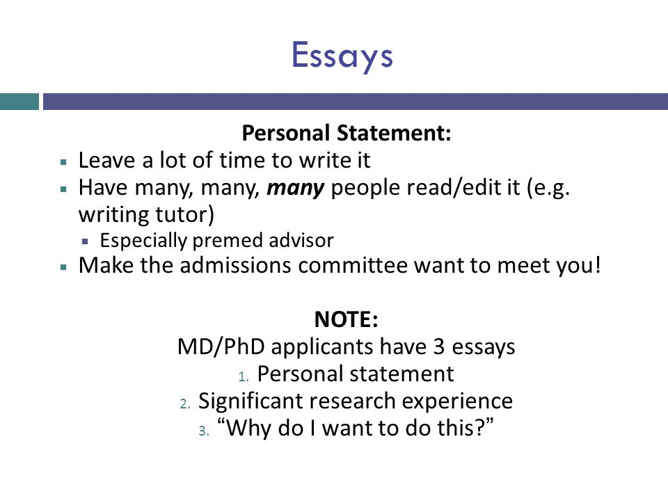 Essays Personal Statement: Leave a lot of time to write it