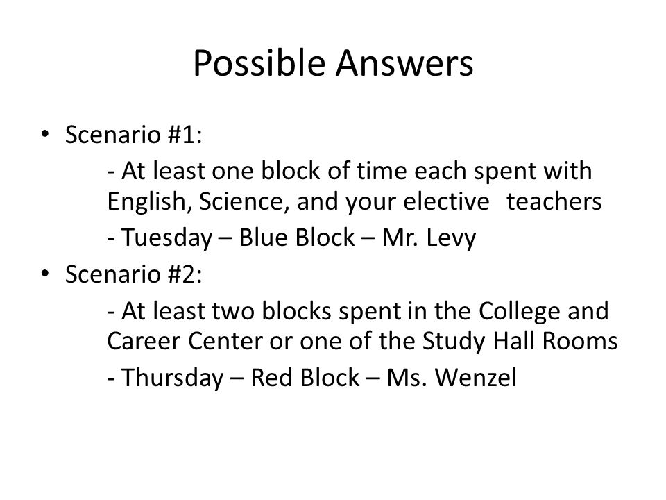 Possible Answers Scenario #1: