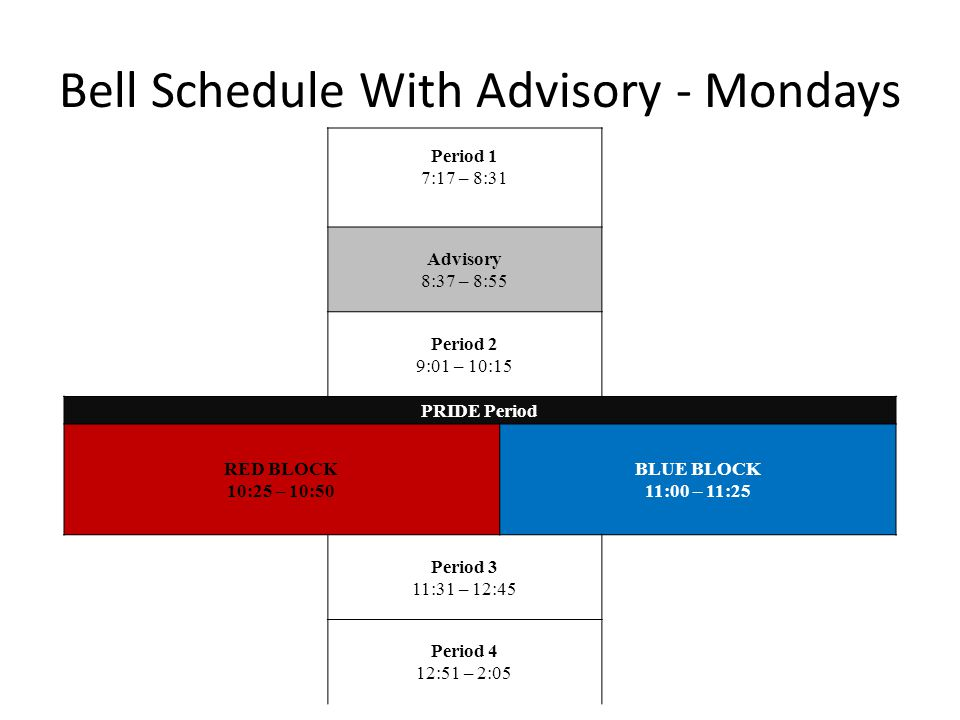 Bell Schedule With Advisory - Mondays