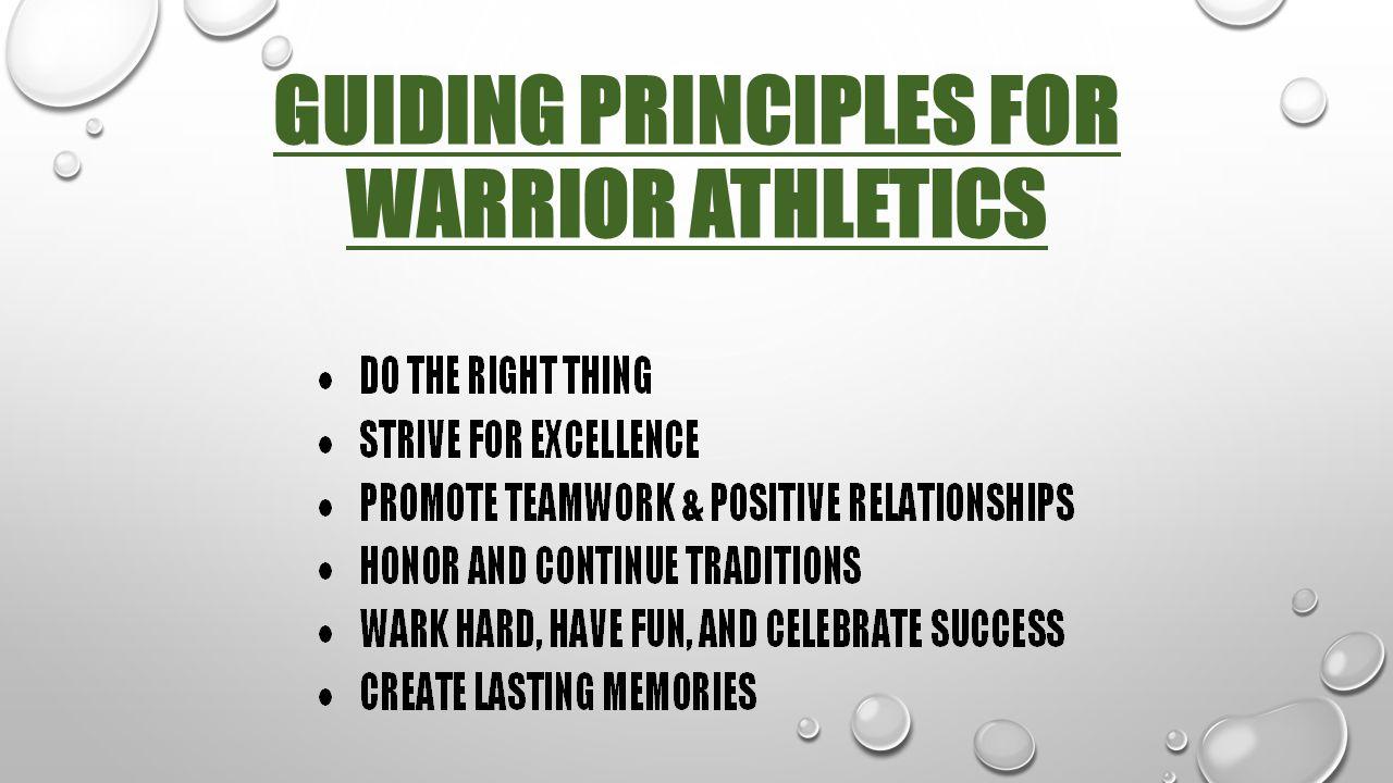 Guiding principles for warrior athletics