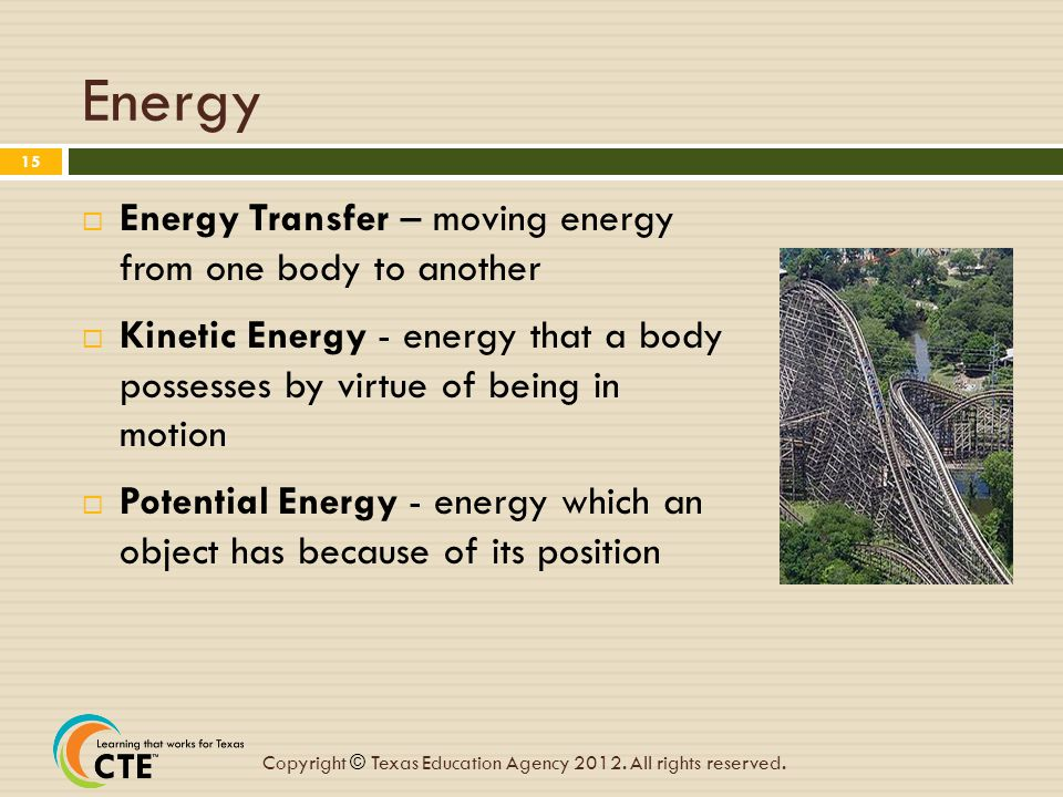Energy Energy Transfer – moving energy from one body to another