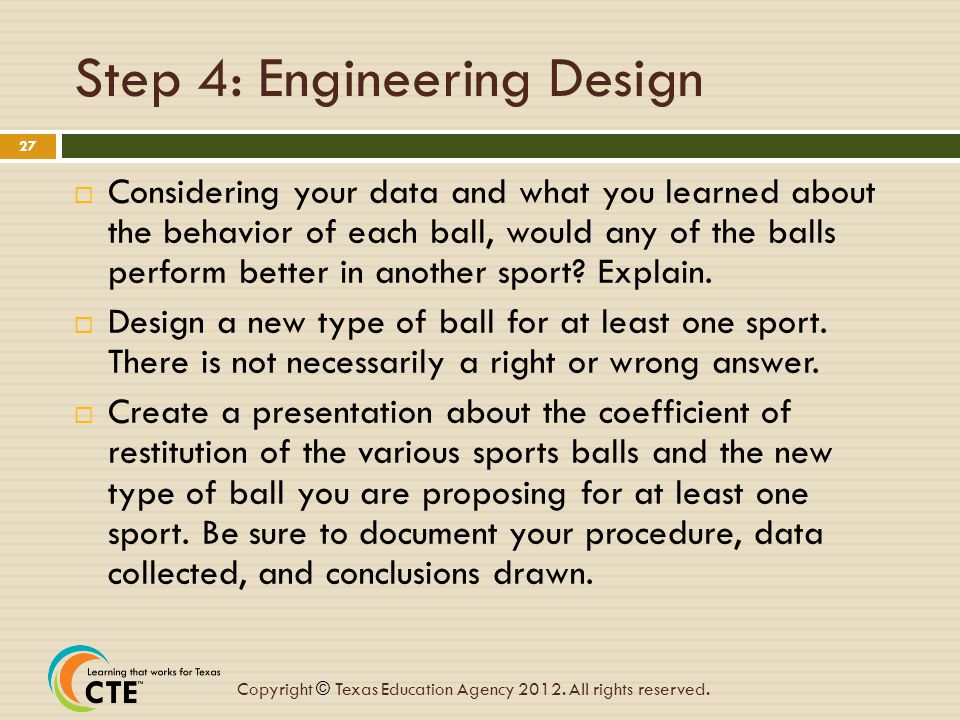 Step 4: Engineering Design