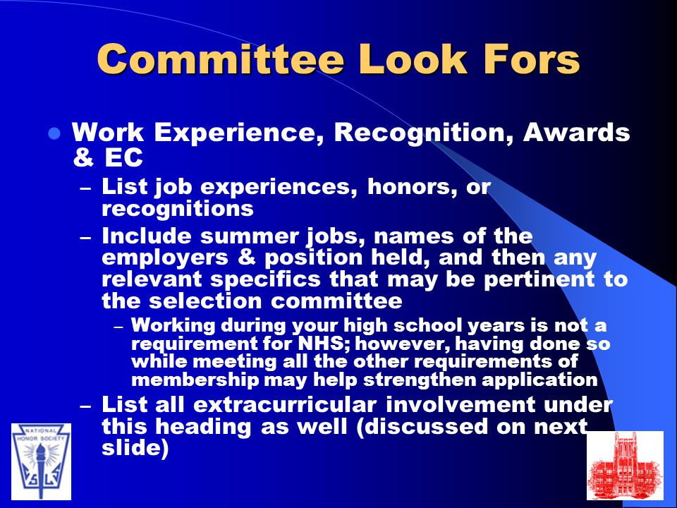 Committee Look Fors Work Experience, Recognition, Awards & EC