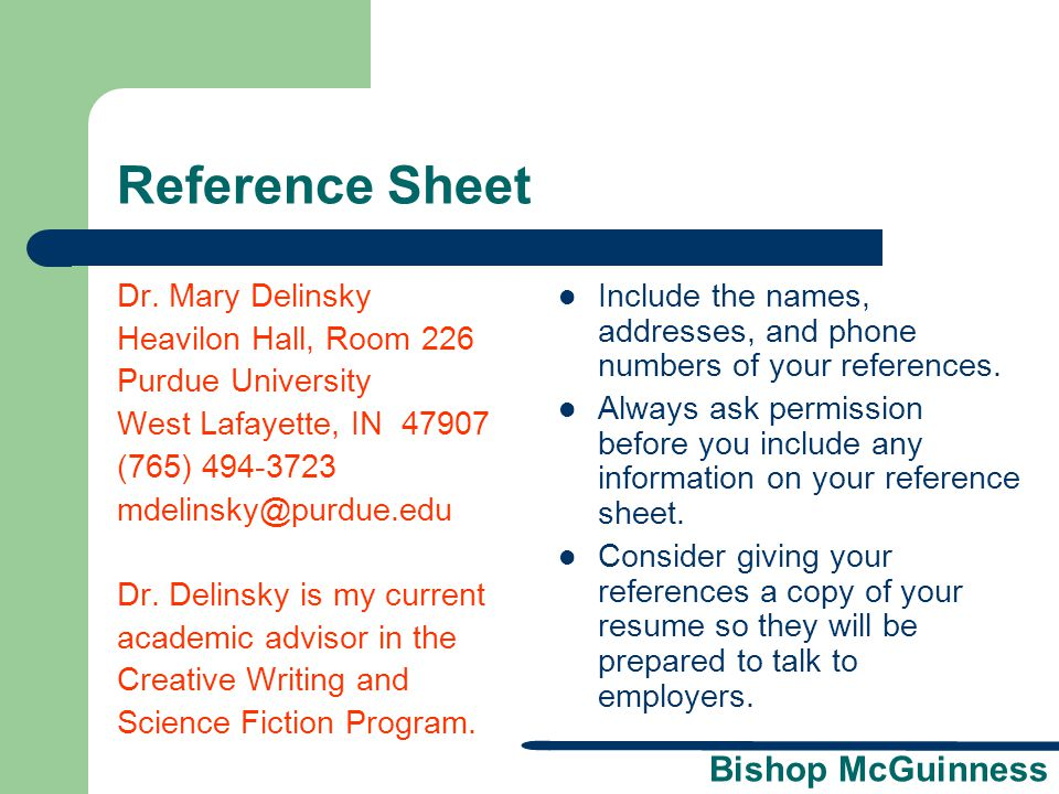 Reference Sheet Dr. Mary Delinsky Heavilon Hall, Room 226