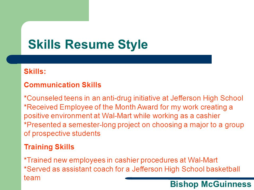 Skills Resume Style Skills: Communication Skills
