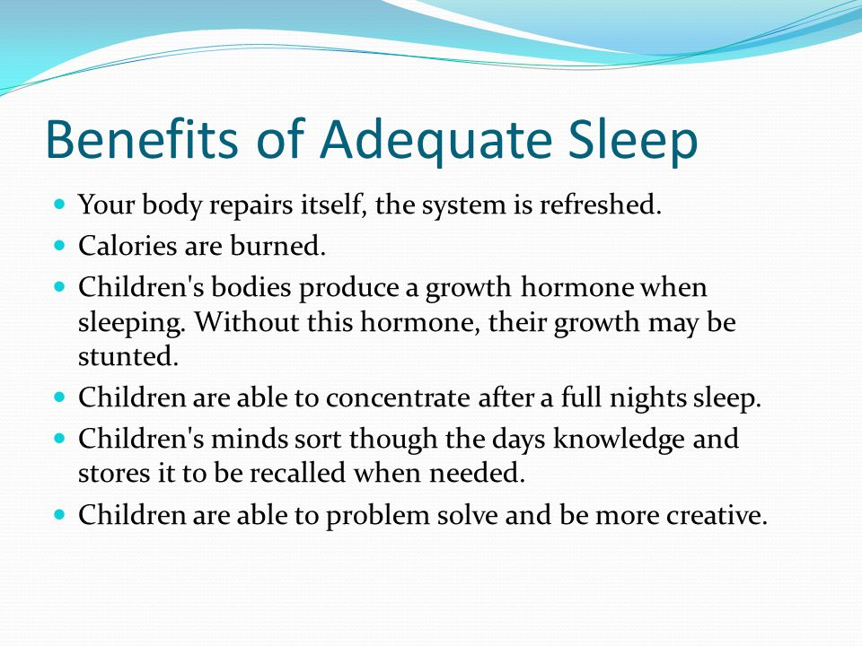 Benefits of Adequate Sleep