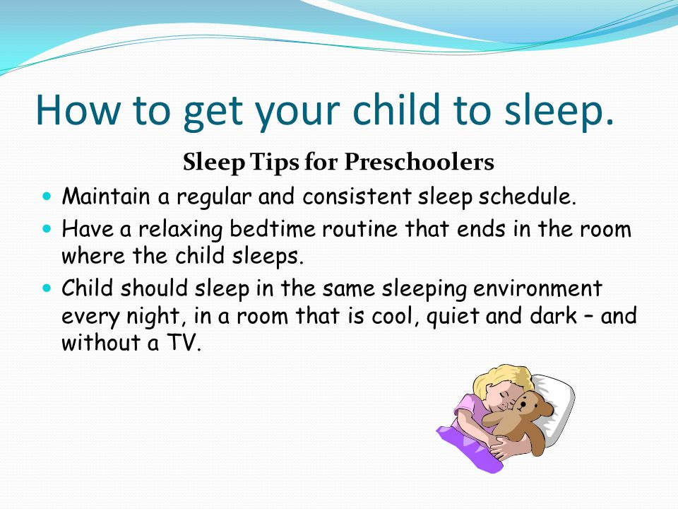 How to get your child to sleep.