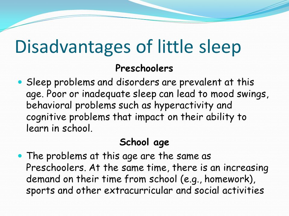Disadvantages of little sleep