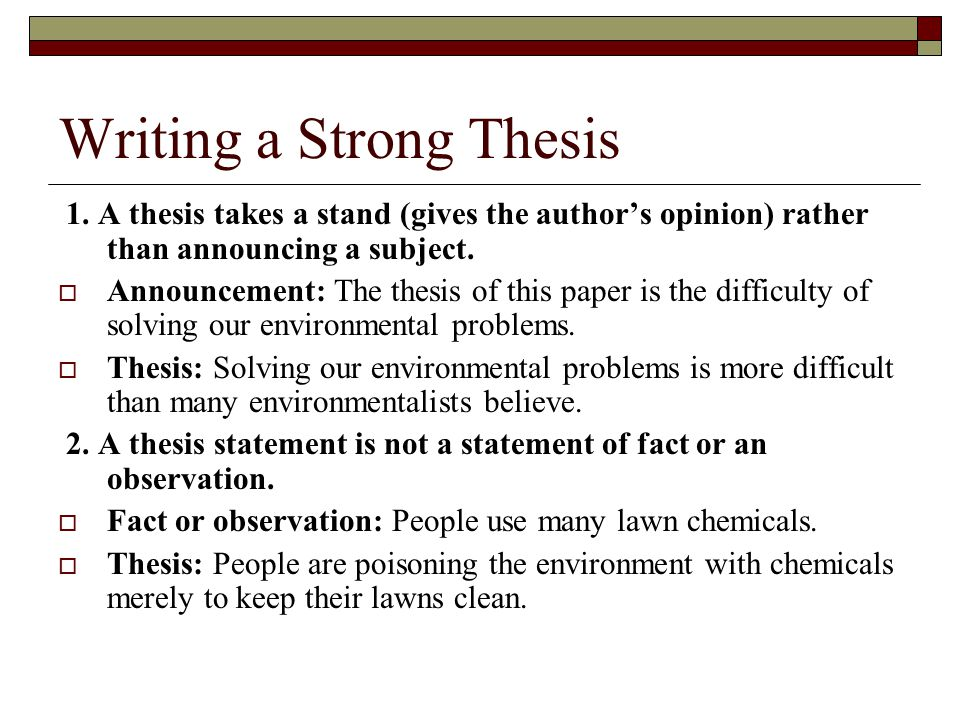 Opinions in a thesis statement