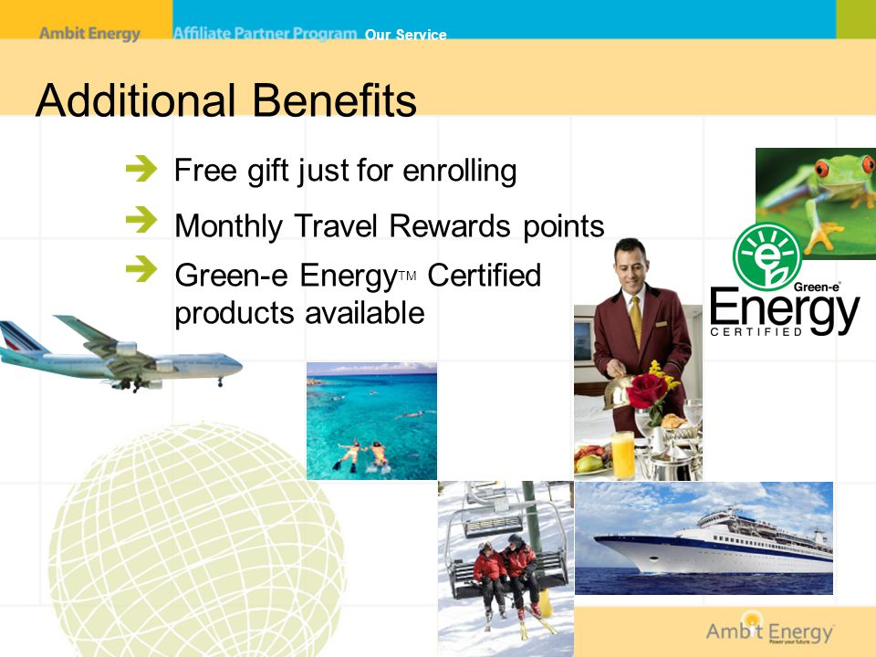 Additional Benefits Free gift just for enrolling