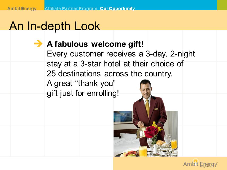An In-depth Look A fabulous welcome gift!