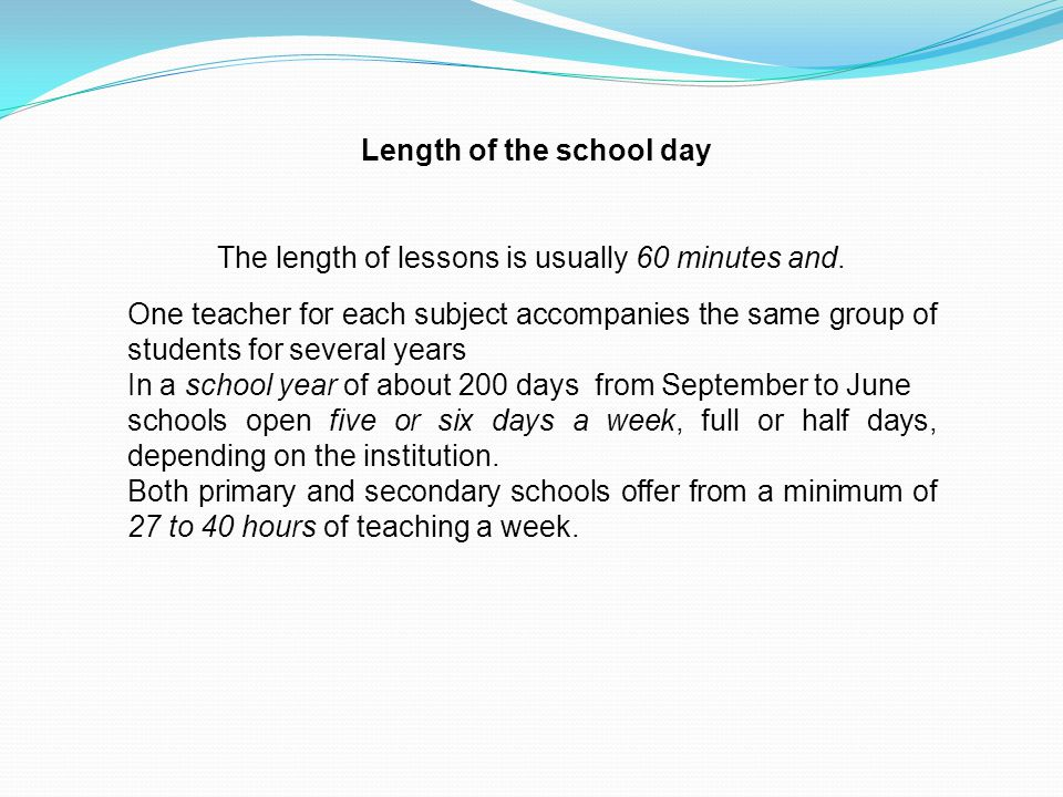 Length of the school day