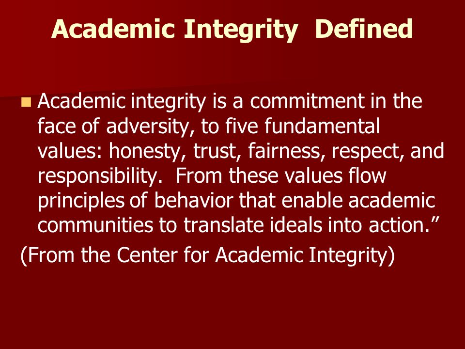 Academic Integrity Defined