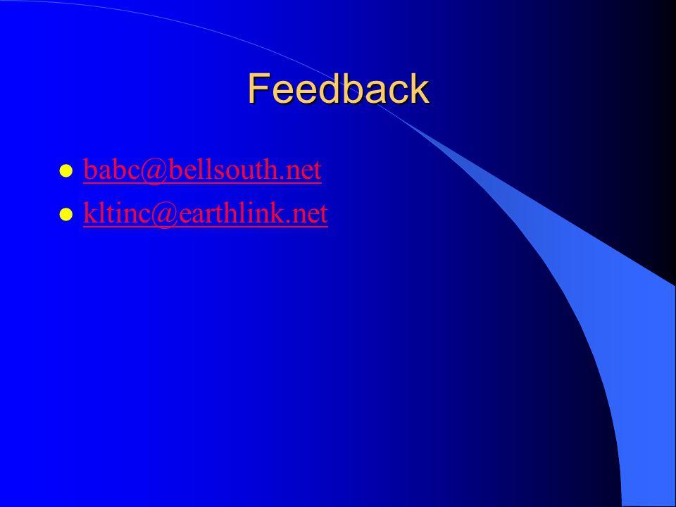Feedback babc@bellsouth.net kltinc@earthlink.net