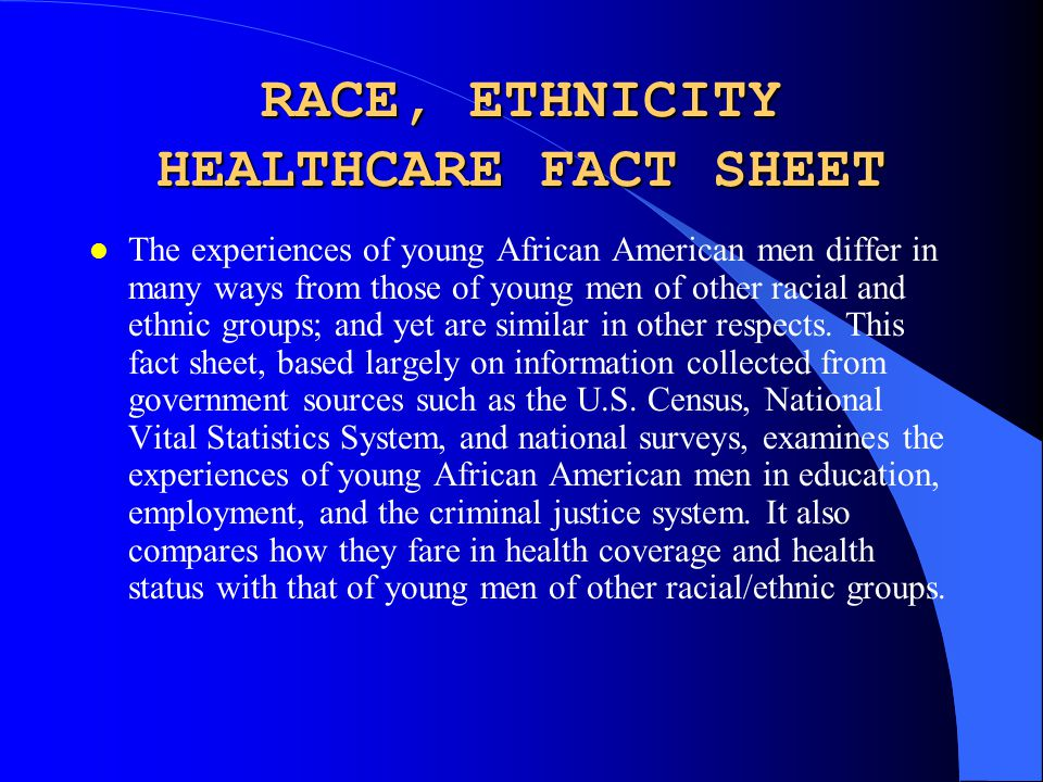 RACE, ETHNICITY HEALTHCARE FACT SHEET