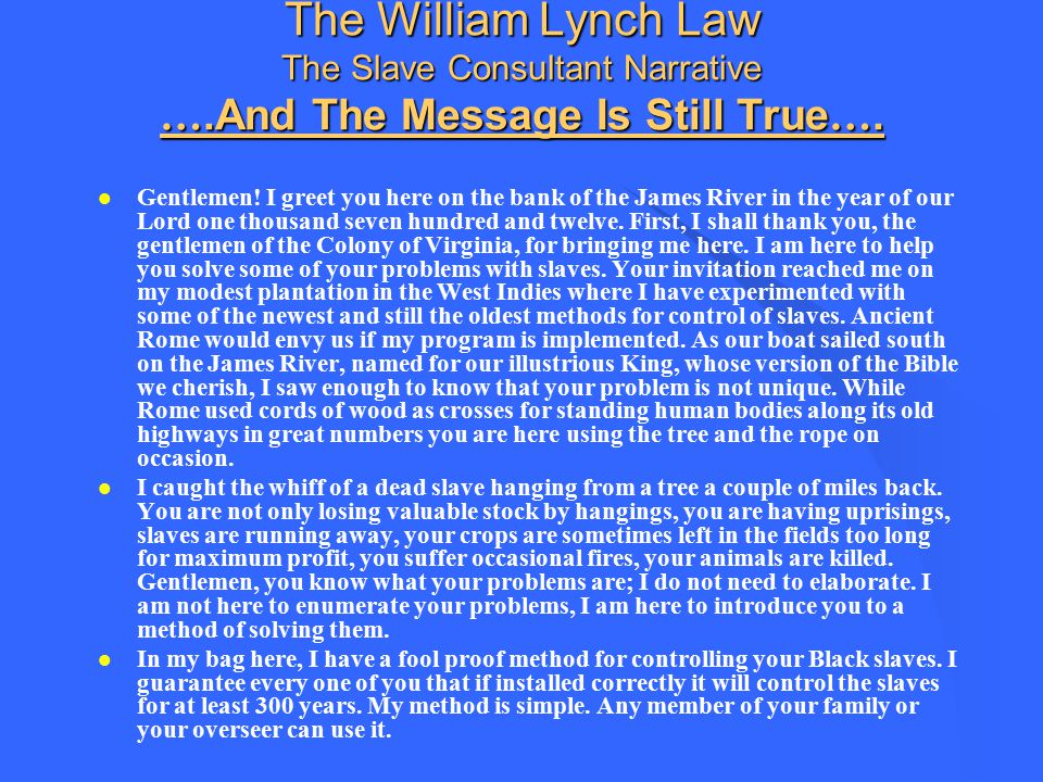 The William Lynch Law The Slave Consultant Narrative …