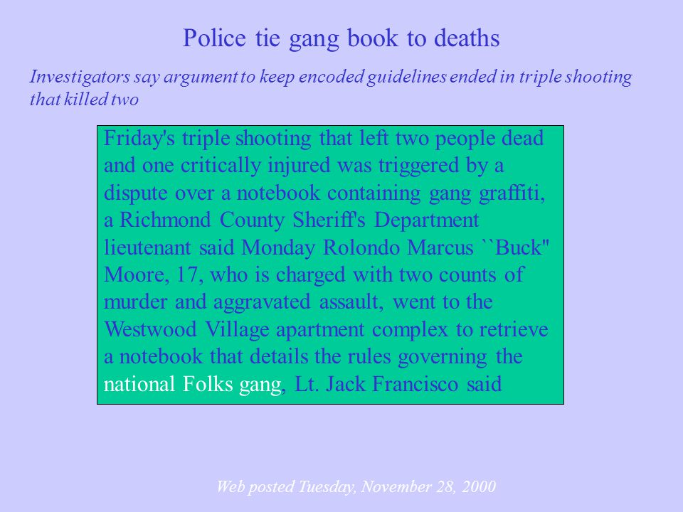Police tie gang book to deaths