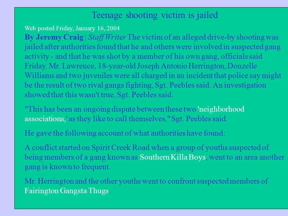 Teenage shooting victim is jailed