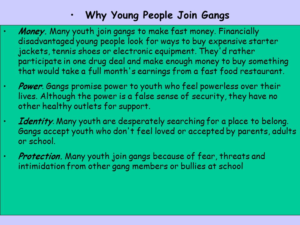 Why Young People Join Gangs