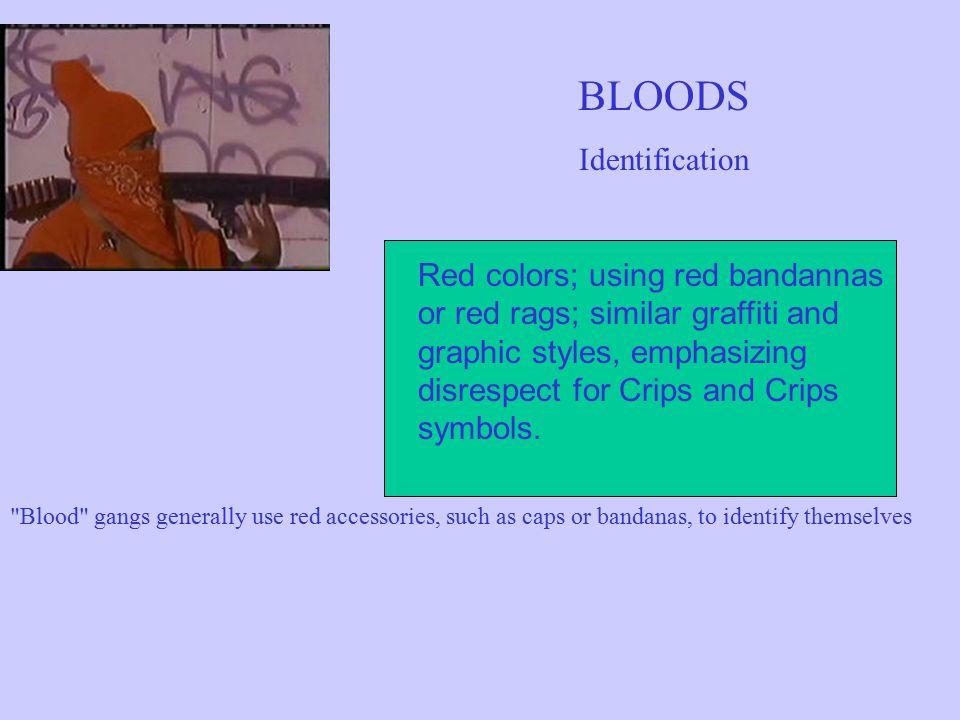 BLOODS Identification