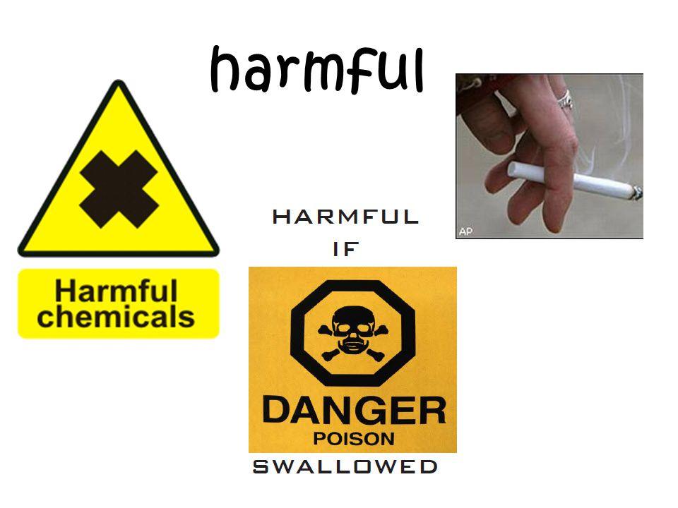 harmful