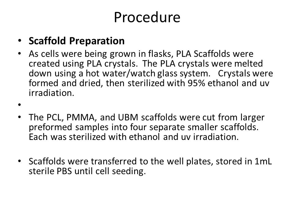Procedure Scaffold Preparation