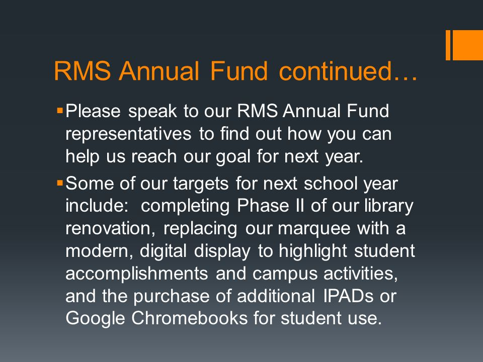 RMS Annual Fund continued…