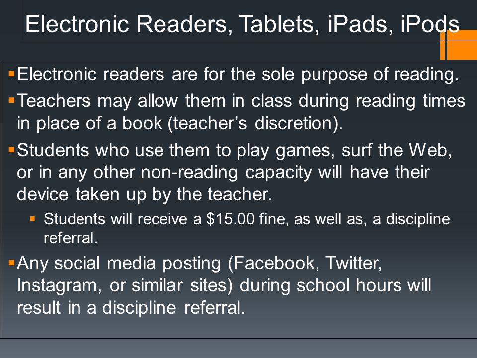 Electronic Readers, Tablets, iPads, iPods